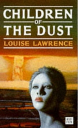 Children-Of-The-Dust-Red-Fox-young-adult-books-by-Lawrence-Louise-Paperback