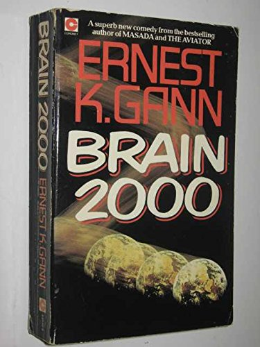 Brain 2000 (Coronet Books) by Gann, Ernest K. Paperback Book The Cheap Fast Free