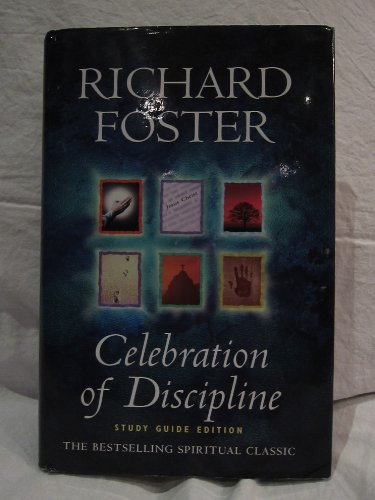 Celebration-of-Discipline-Study-Guide-Edition-Richard-Foster-0340757051