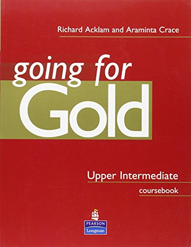 Going for Gold Upper Intermediate Coursebook by Crace, Araminta Paperback Book