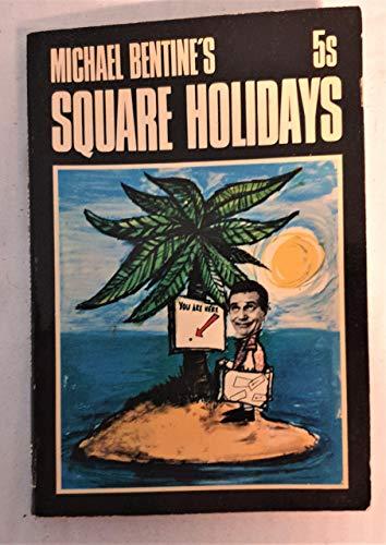 Square-Holidays-Bentine-Michael-0723400199