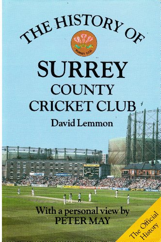 The-History-of-Surrey-County-Cricket-Club-Christopher-May-Peter-0747020108