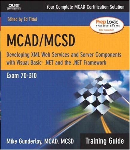 MCAD-MCSD-Training-Guide-70-310-Developing-XML-Gunderloy-Mike-0789728206
