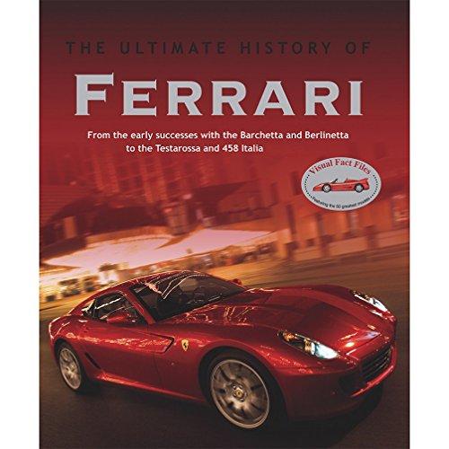 Ferrari Car History: Cars Ultimate History: Ferrari By Parragon Books Hardback