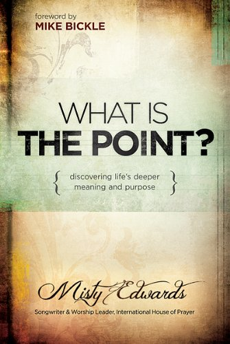 What-Is-the-Point-Discovering-Life-039-s-Deeper-Meani-Misty-Edwards-1616386010