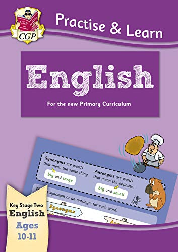 Practise & Learn: English (Ages 10-11) (CGP KS2 Practise & Learn) by CGP Books