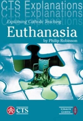 christian teaching on euthanasia essay