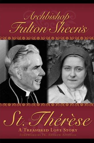 Archbishop-Fulton-Sheen-039-s-St-Therese-A-Treasure-Fulton-J-Sheen-1930314094