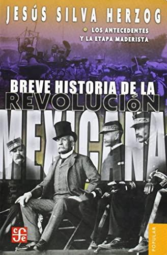 Breve-Historia-de-la-Revolucion-Mexicana-Los-Antecede-by-Silva-Herzog-Jesus