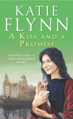 A Kiss and a Promise by Katie Flynn