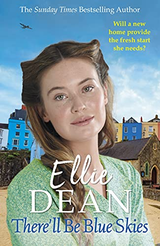There'll be Blue Skies by Ellie Dean