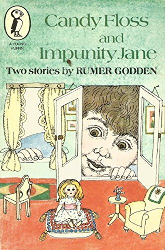 Candy Floss and Impunity Jane (Young Puffin Books), Godden, Rumer Paperback Book