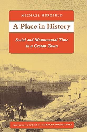 A-Place-in-History-Social-and-Monumental-Time-i-Herzfeld-Michael-Paperback