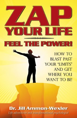 Zap-Your-Life-Feel-the-Power-How-to-Blast-Pa-Ammon-Wexler-Jill-0741440970