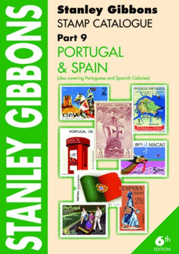 Stanley Gibbons Stamp Catalogue: Portugal & Spain...., Jeffries, Hugh 0852597983