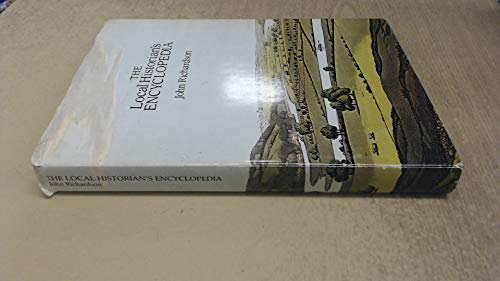 The Local Historian's Encyclopaedia, Richardson, John Hardback Book The Cheap