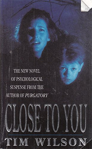 Close to You, Wilson, Timothy Paperback Book The Cheap Fast Free Post