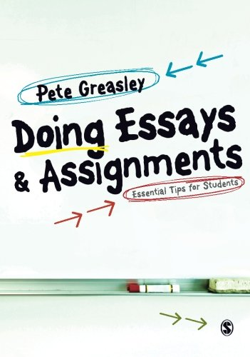 Doing Essays and Assignments: Essential Tips For S..., Greasley, Pete 1849202036