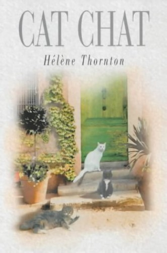 Cat Chat, Thornton, Helene Hardback Book The Cheap Fast Free Post