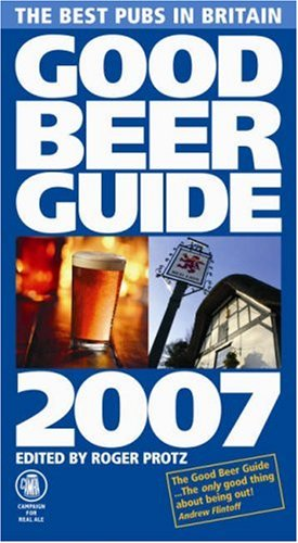 Good Beer Guide 2007 2007 Paperback Book The Cheap Fast Free Post