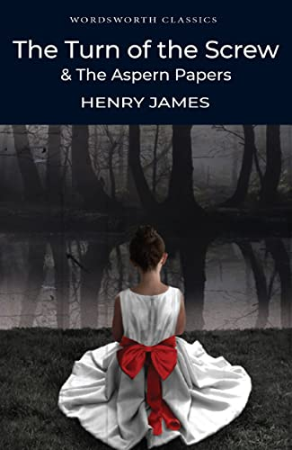 The Turn of the Screw & The Aspern Papers by Henry James