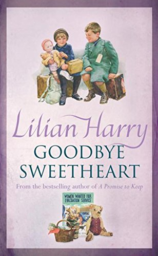 Goodbye Sweetheart by Lilian Harry
