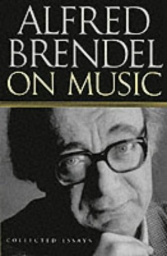 Alfred brendel on music collected essays