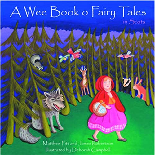 A Wee Book O Fairy Tales in Scots by Matthew Fitt