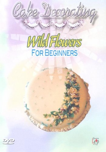 Cake Decorating For Beginners Books : Cake Decorating - Cake Decorating - Wild Flowers For ...