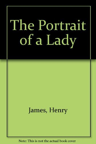 an analysis of the portrait of a lady novel by henry james Henry james was an extremely prolific writer, producing 20 novels, 112 short stories, 12 plays, and numerous works of literary criticism this text offers criticism of his work, including.