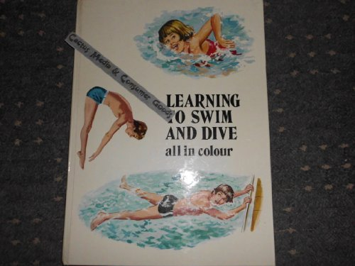Learning to Swim and Dive By Hamilton Smith