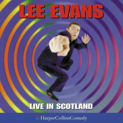 Live in Scotland By Lee Evans