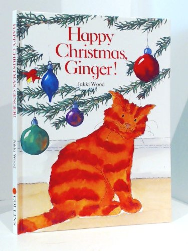 Happy Christmas, Ginger! By Jacqueline Wood