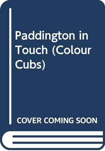 Paddington in Touch By Michael Bond