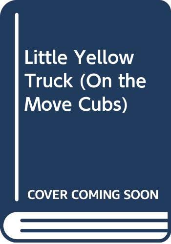 Little Yellow Truck By Judy Hindley