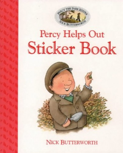 Percy Helps Out Sticker Book (Percy the Park Keeper) (Picture Lions) By Nick Butterworth