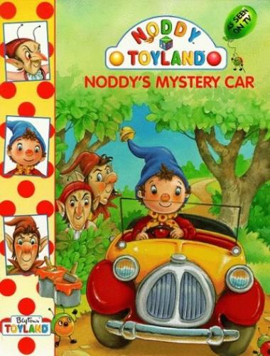 Noddy's Mystery Car By Enid Blyton