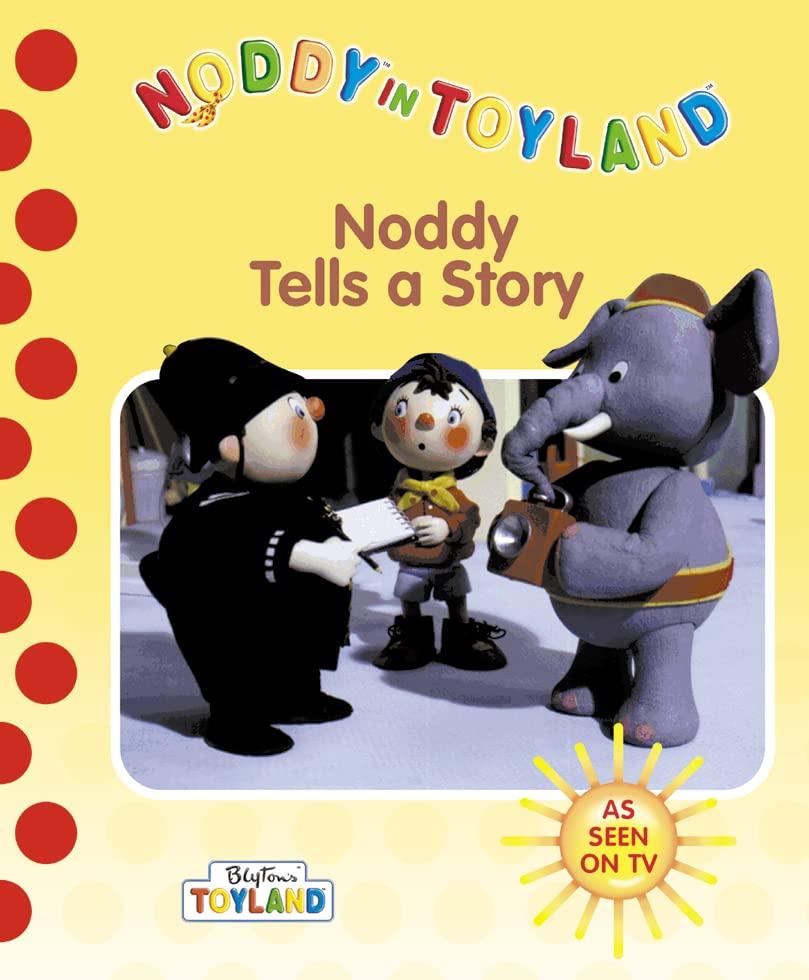 Noddy Tells a Story By Enid Blyton