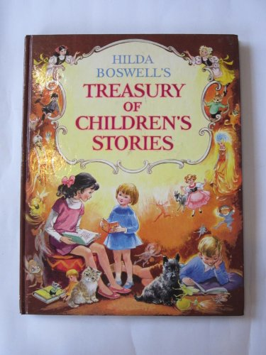 Hilda Boswell's treasury of children's stories: A new anthology of stories for the young