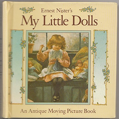 My Little Dolls By Ernest Nister