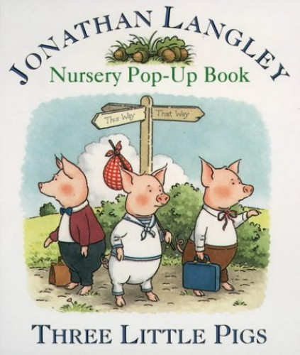 Nursery Pop- Up Book – Three Little Pigs (Collins Baby & Toddler) By Jonathan Langley