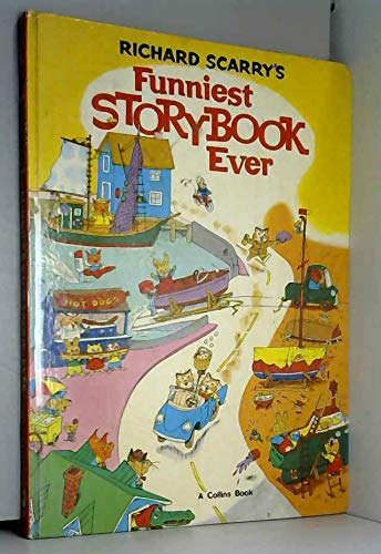 Funniest Story Book Ever by Richard Scarry