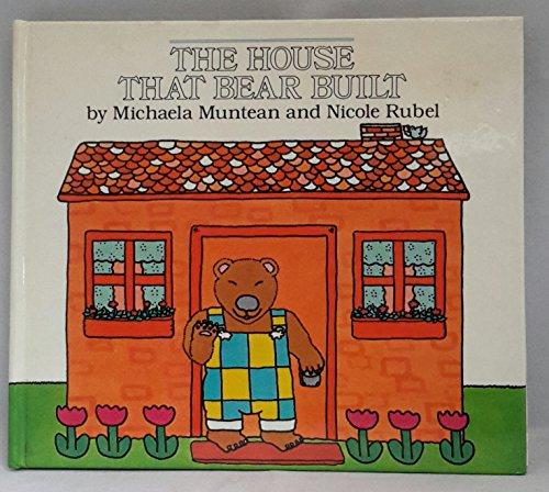 The House That Bear Built By Michaela Muntean