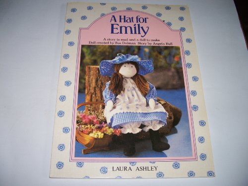 A Hat for Emily A Story to Read and a Doll to Make