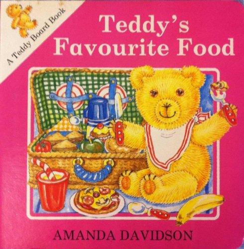 Teddy's Favourite Food By Amanda Davidson