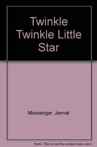Twinkle, Twinkle, Little Star By Jannat Messenger