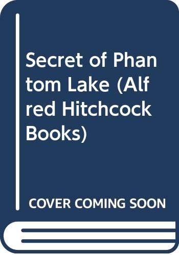 Secret of Phantom Lake by William Arden