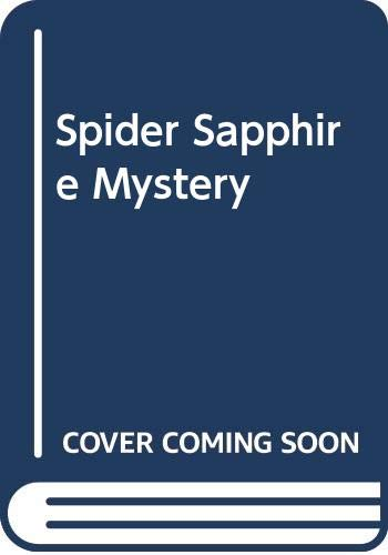 Spider Sapphire Mystery By Carolyn Keene