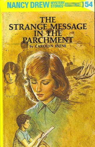Strange Message in the Parchment By Carolyn Keene