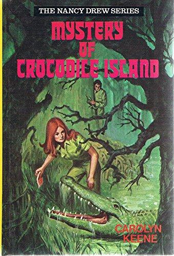 Mystery of Crocodile Island By Carolyn Keene